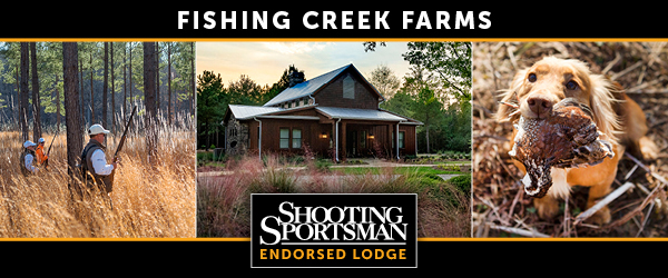 Shooting Sportsman Endorced Lodge Fishing Creek Farms