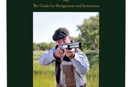 Shotgunning in the Automatic Mind: The Guide for Shotgunners and Instructors